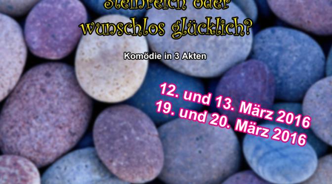 März 2016 | Steinreich oder wunschlos glücklich?